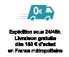 Livraison gratuite France Métropolitaine à partir de 150 Euro