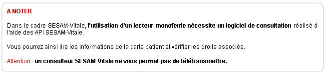 Un lecteur monofente SESAM-Vitale s'utilise avec un logiciel de consultation.